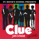 St. David's Presents: Clue On Stage